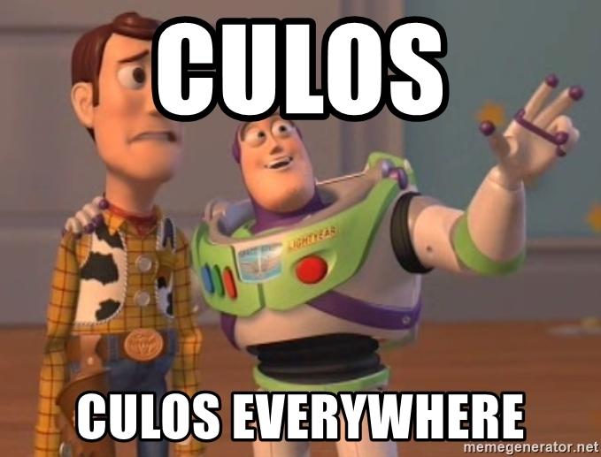 CULOS CULOS EVERYWHERE